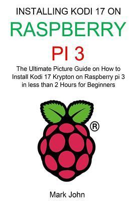 Installing New Kodi 17 Krypton on Raspberry Pi 3 Stick for Beginners