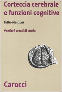 Corteccia cerebrale e funzioni cognitive