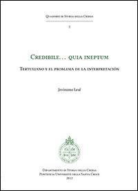 Credibile... quia ineptum. Tertulliano y el problema de la interpretacion