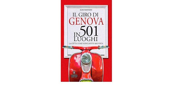 Il giro di di Genova in 501 luoghi
