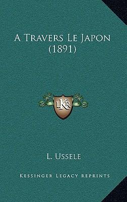 A Travers Le Japon (1891)
