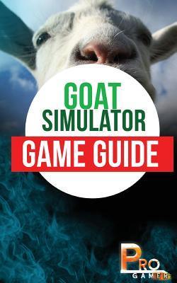 Goat Simulator Game Guide