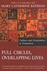 Full Circles, Overlapping Lives