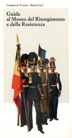 Guida al Museo del Risorgimento e della Resistenza
