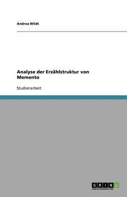Analyse der Erzählstruktur von Memento