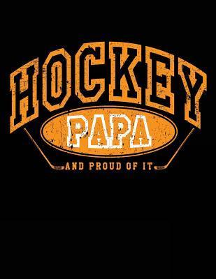 Hockey Papa And Proud Of It