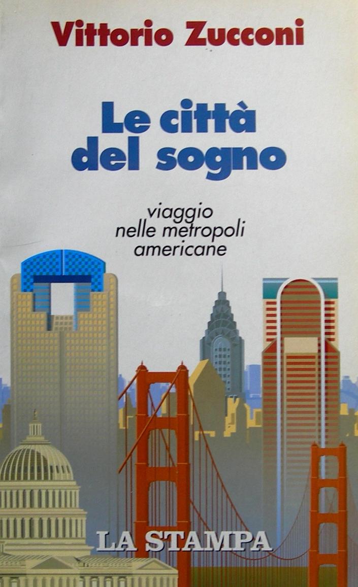 Le città del sogno