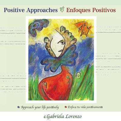 Positive Approaches / Enfoques Positivos