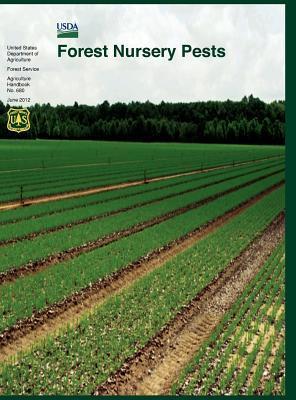 Forest Nursery Pests (Agriculture Handbook No. 680)