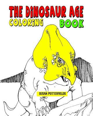 The Dinosaur Age Coloring Book
