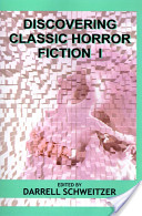 Discovering Classic Horror Fiction I