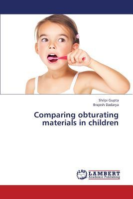 Comparing obturating materials in children