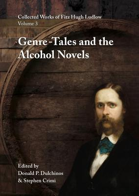 Genre-Tales and the Alcohol Novels