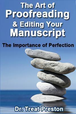 The Art of Proofreading & Editing Your Manuscript