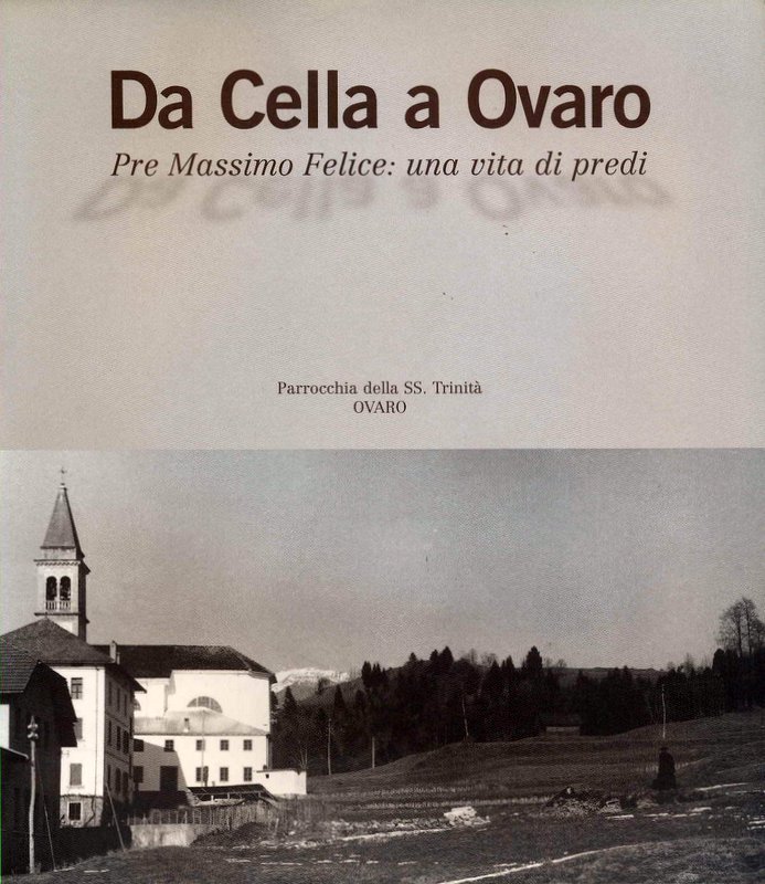 Da Cella a Ovaro