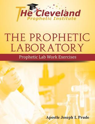 The Prophetic Laboratory