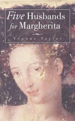 Five Husbands for Margherita