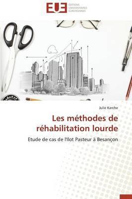 Les Methodes de Rehabilitation Lourde