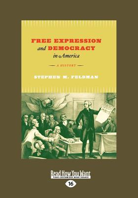 Free Expression and Democracy in America
