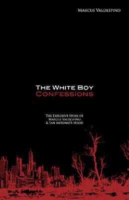 The White Boy Confessions