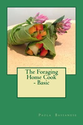 The Foraging Home Cook