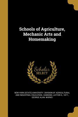 SCHOOLS OF AGRICULTURE MECHANI