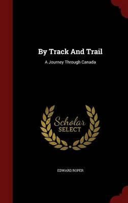 By Track and Trail