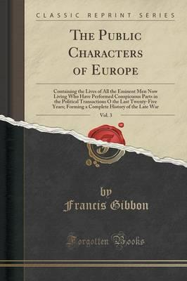 The Public Characters of Europe, Vol. 3