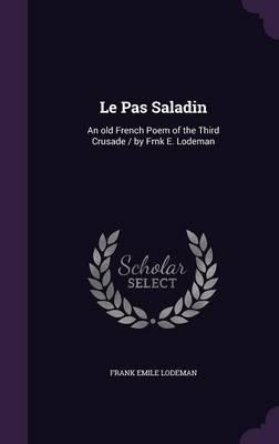 Le Pas Saladin