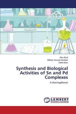 Synthesis and Biological Activities of Sn and Pd Complexes