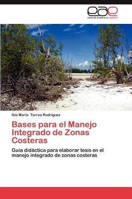 Bases para el Manejo Integrado de Zonas Costeras