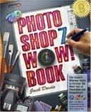 The Photoshop 7 Wow! Book