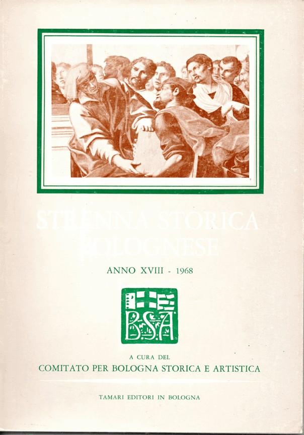 Strenna Storica Bolognese, Anno XVIII (1968)