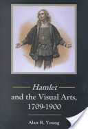 Hamlet and the Visual Arts, 1709-1900