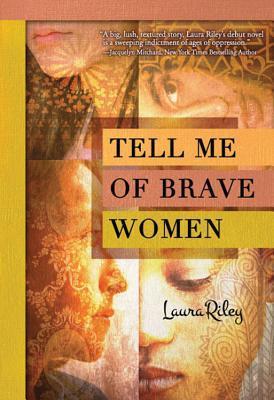 Tell Me of Brave Women