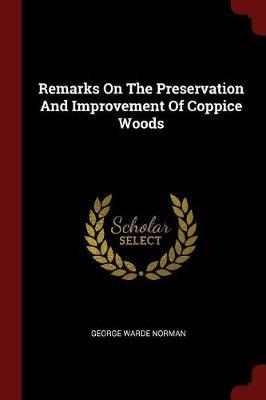 Remarks on the Preservation and Improvement of Coppice Woods