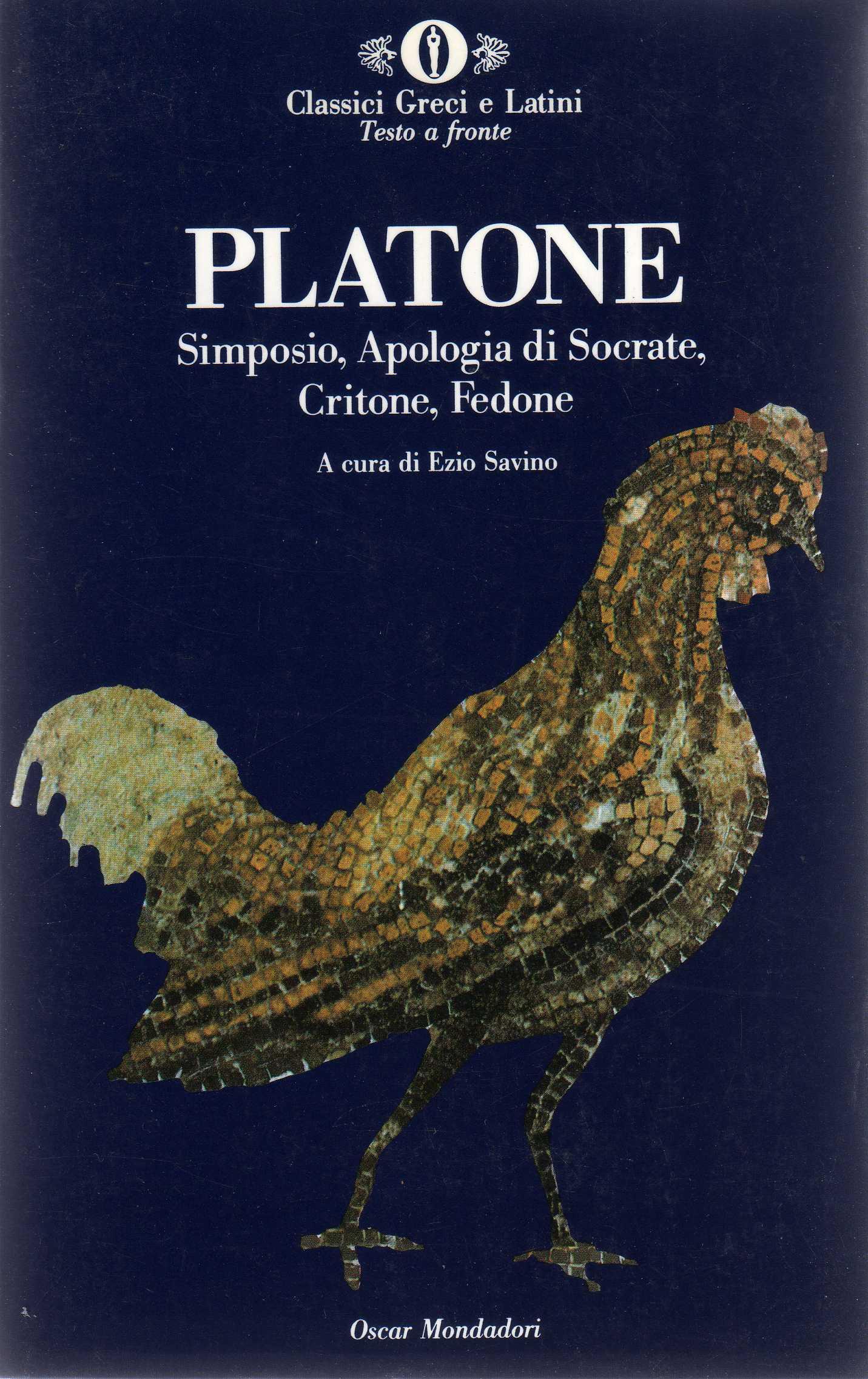 Simposio, Apologia di Socrate, Critone, Fedone
