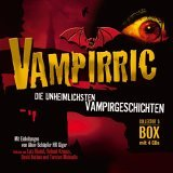 Vampirric. Vampir-Geschichten. 4 CDs. Gänsehaut für die Ohren