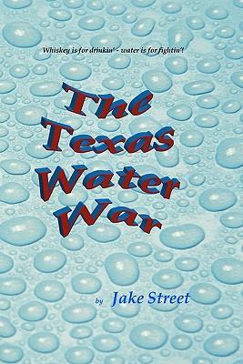 The Texas Water War