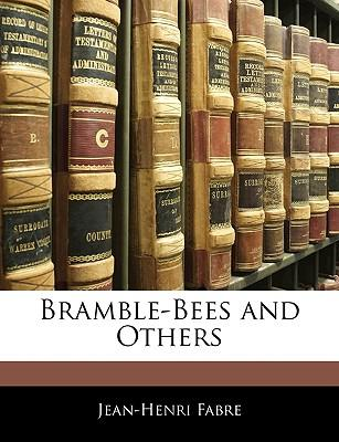 Bramble-Bees and Oth...