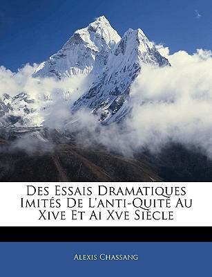 Des Essais Dramatiques Imités De L'anti-Quité Au Xive Et Ai Xve Siècle
