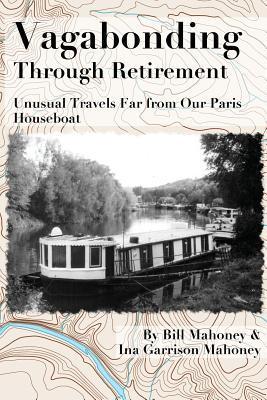 Vagabonding Through Retirement