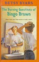 The Burning Questions of Bingo Brown