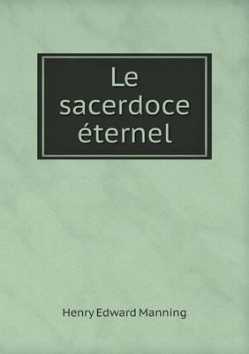 Le Sacerdoce Eternel