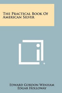 The Practical Book of American Silver