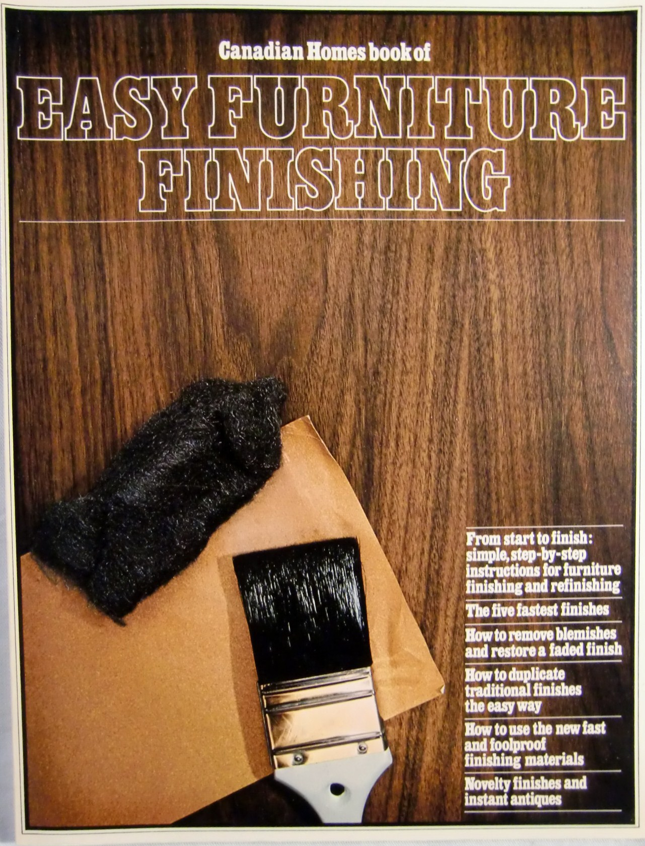 Canadian Homes book of Easy Furniture Finishing