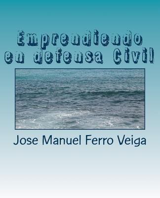 Emprendiendo en defensa Civil / Civil defense undertaking