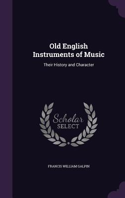 Old English Instruments of Music