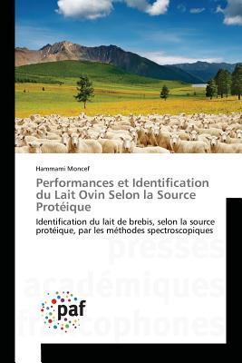 Performances et Identification du Lait Ovin Selon la Source Proteique