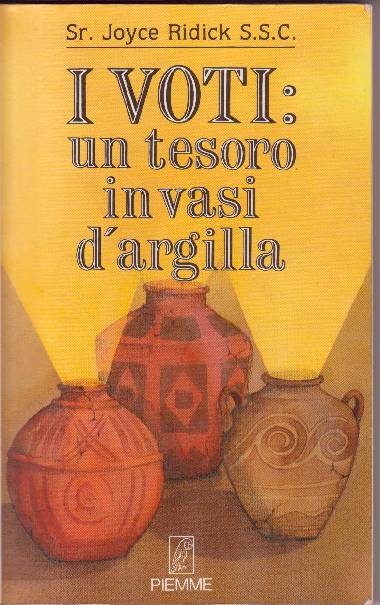 I voti. Un tesoro in vasi d'argilla.